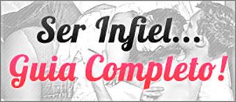 Mulheres Infiéis - Guia Completo